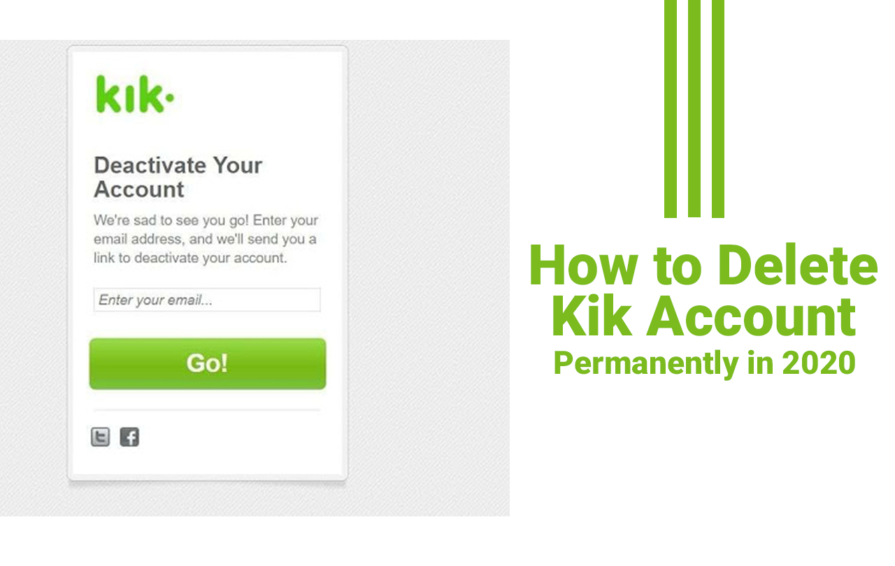 How to Delete Kik Account Permanently in 2021