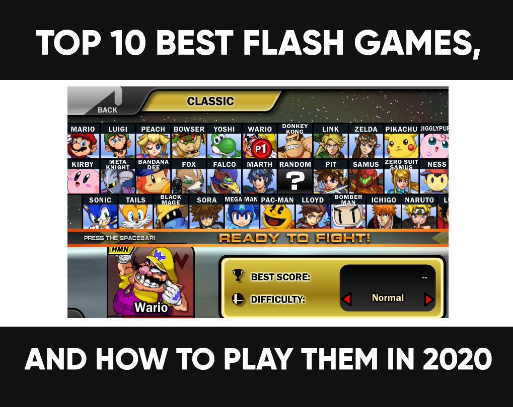 Top 10 Best Flash Games, and How to Play Them in 2021