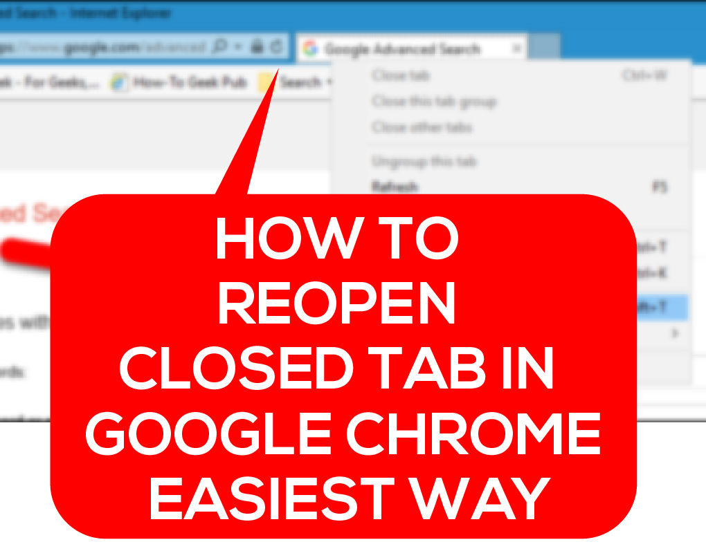 How to Reopen Closed Tab in Google Chrome – Easiest Way