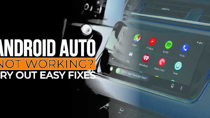 Android Auto Not Working? Try out Easy Fixes